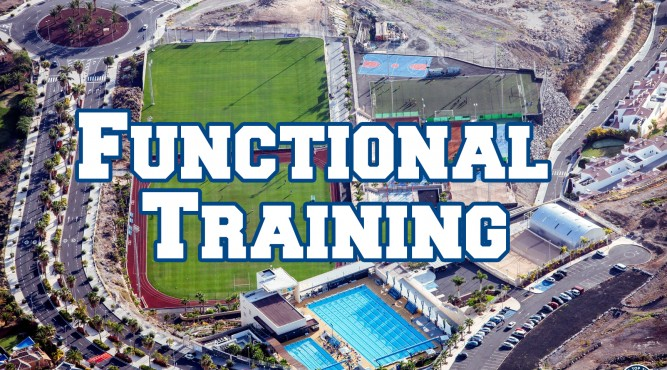 "Funtional Training cover with slogan ""Functional Training"". Overview on Tenerife Top Training facillities. You can see both pools, the football pitches, the Tennis courts the artifficial pitch and the Free Motion building. Click here to find more about Functional Training at T3."