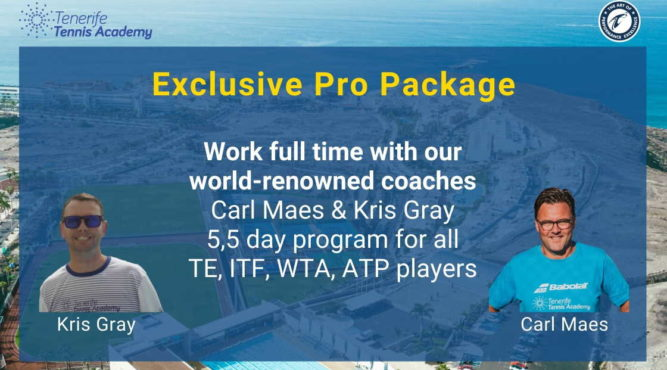 Work full time with our world-renowned coaches Carl Maes & Kris Gray 5,5 day program for all TE, ITF, WTA, ATP players